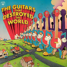 Guitars That Destroyed the World