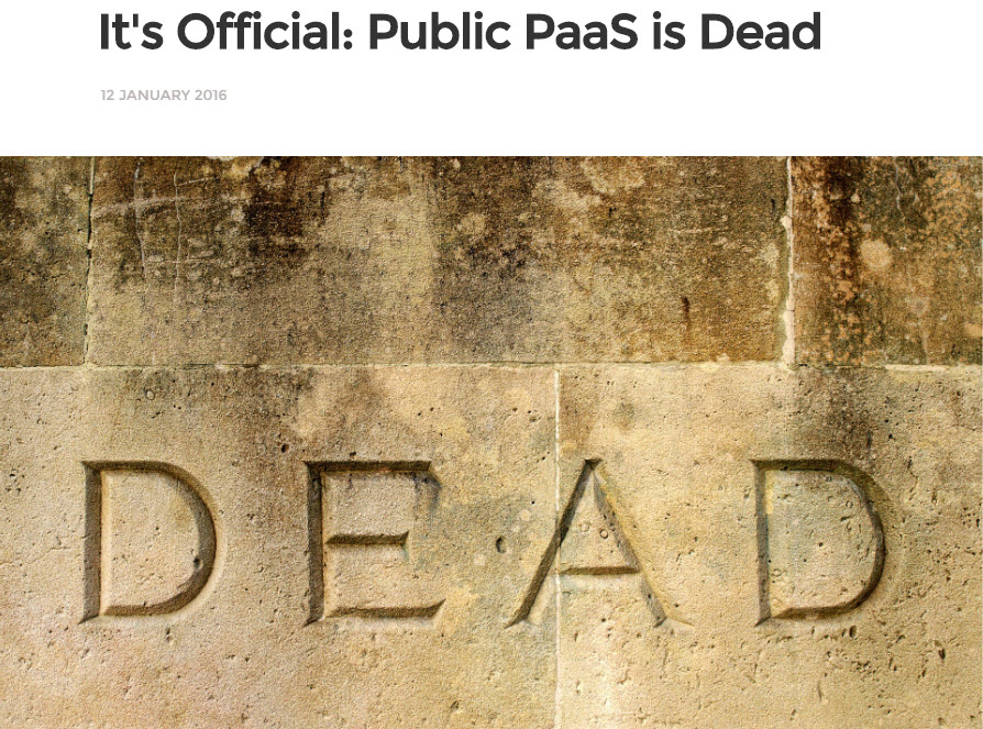 Cloud PaaS is Dead