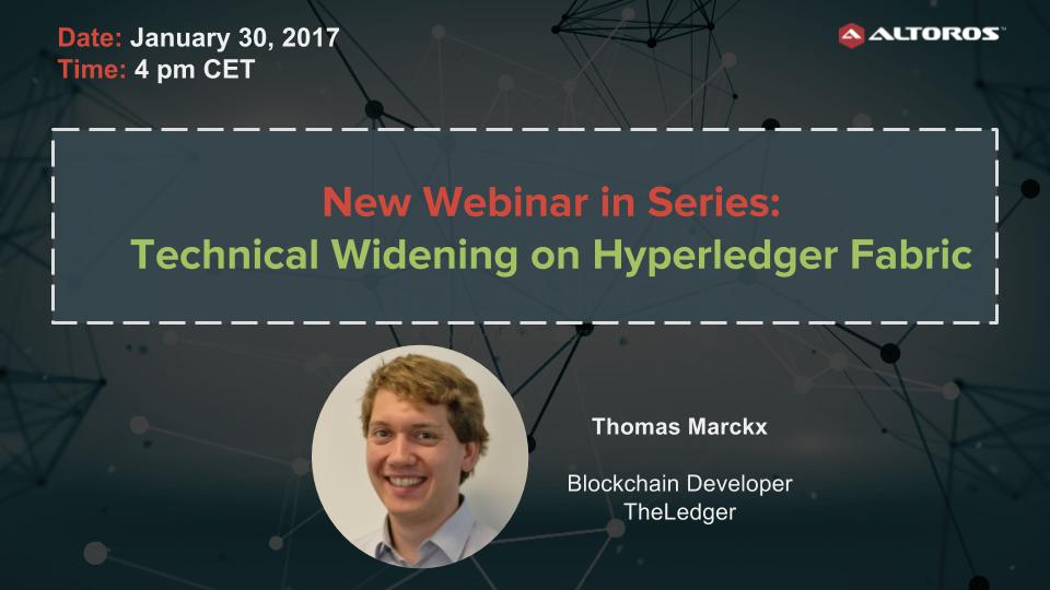 #2 Webinar- Technical Widening on Hyperledger Fabric (1)