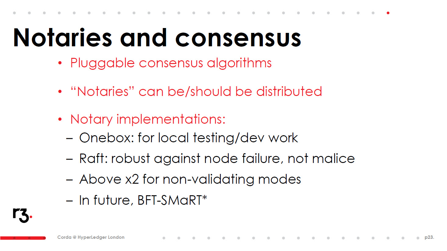 Hyperledger R3 CEV Corda notaries and consensus