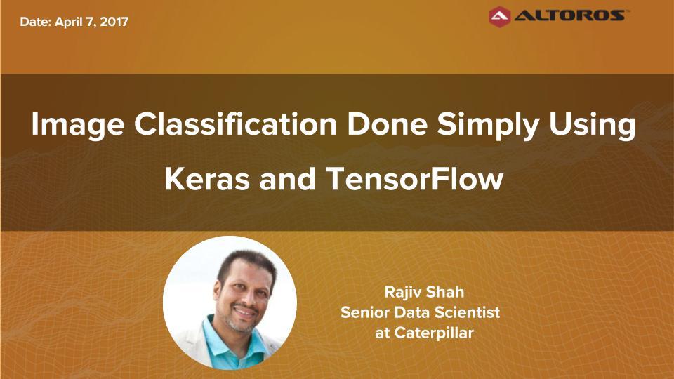 TensorFlow webinar: Image Classification