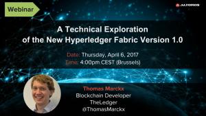 Hyperledger Fabric v1.0 webinar Apr 6