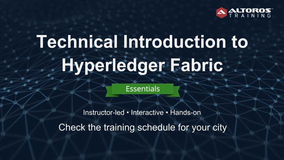 Hyperledger Fabric training ESSENTIALS