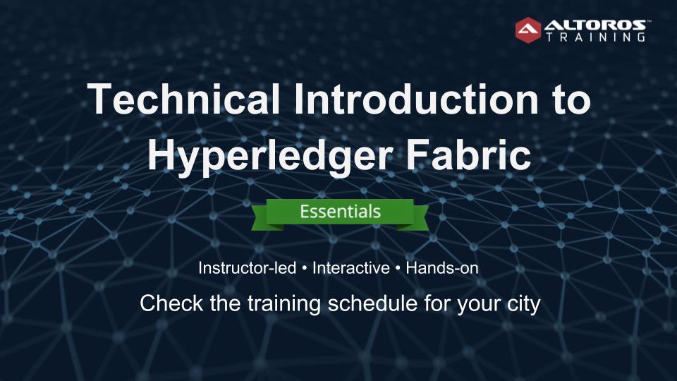 Hyperledger Fabric training ESSENTIALS