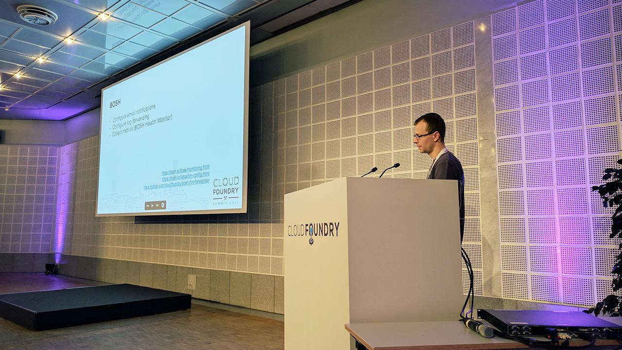 Cloud Foundry CF Summit Europe 2017 Anton Soroko deployment monitoring BOSH
